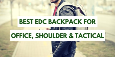 Best EDC Backpack For Office, Shoulder & Tactical